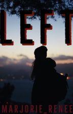 LEFT by Marjorie_Renee