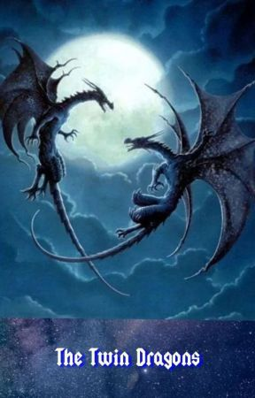 Twin Dragons. --A Hogwarts Fanfic by TheQuotableNerd