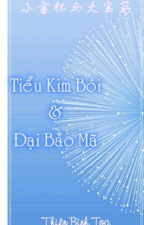 Tiểu Kim bôi và đại Bảo mã - Thiên Bình Toạ by LinShiyu