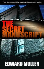 The Secret Manuscript by EdwardMullen
