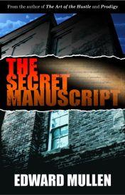 The Secret Manuscript by EdwardMullen