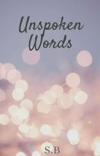 Unspoken Words by yoursrebelliously