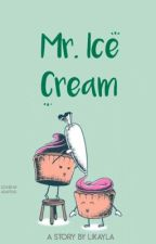 Mr. Ice Cream  by likayla