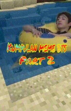 Kumpulan meme BTS Part 2 by BayuAgustian382