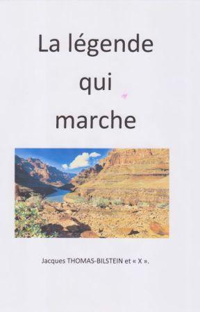 La légende qui marche by jacquestb