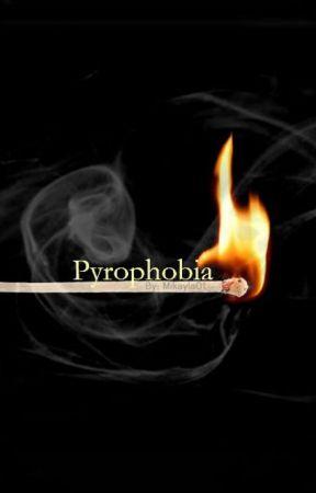 Pyrophobia by Mikayla01