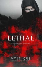Lethal by vviticus