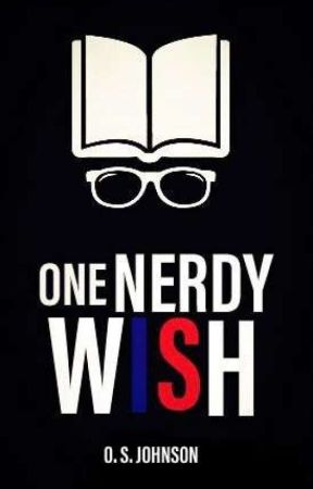 One Nerdy Wish  by Gshaquille