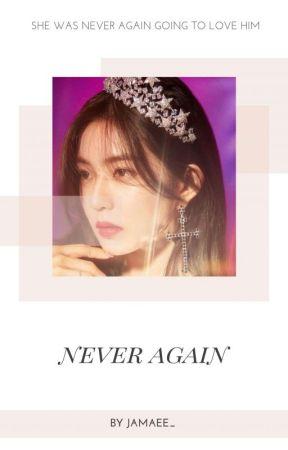 Never Again | vrene by JAmaee_