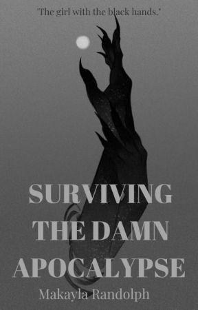 Surviving The Damn Apocalypse by Stopsendingmenoodles