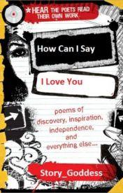 """How can I say """"I Love You""""? by Zaurri"""