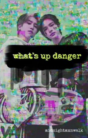 what's up danger | stray kids by macaron_maniac