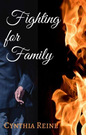 Fighting for Family by CynthiaReine