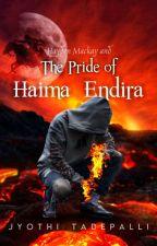 Hayden Mackay and The Pride of Haima-Endira by jyothi89