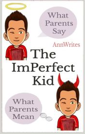 The ImPerfect Kid by AnnWrites