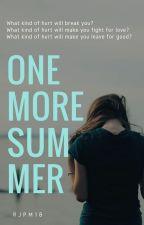 One more summer (Summer Series #1) (Hernandez Series #1) by RJPM18