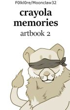 crayola memories | artbook 2 by Moonclaw32