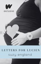 Letters For Lucien: A Novel (COMPLETE) by SuzyEngland