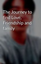 The Journey to find Love, Friendship and family by Taehyung-Talk2Carz