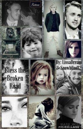 Bless the Broken Road by SnowBlindLissaDream