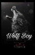 Wolf Boy (BoyxBoy)(slash) by moonlightwolves
