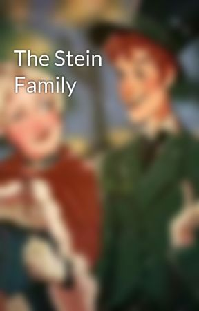 The Stein Family by UsUkfan