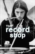 THE RECORD SHOP ⋆ 𝗱𝗮𝘃𝗲 𝗴𝗿𝗼𝗵𝗹 by endless-nameless