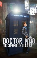 Doctor Who: The Chronicles Of 20 by YourFavouriteRedhead