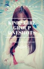 KPOP Girl Group Imagines/Oneshots by Tzuyucky