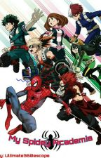 My Spidey Academia by Ultimate360escope
