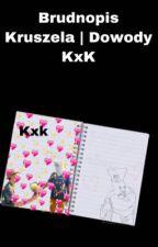 Brudnopis Kruszela   Dowody KxK by kxk_foczki
