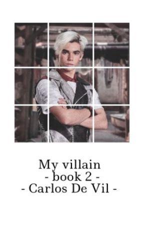 My Villain ~Carlos De Vil~ [book 2 ] by kenimon135