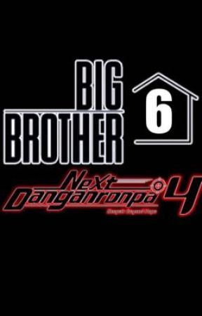 Big Brother 6: ND4:DBH by The_Biscuit_King