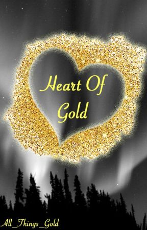 Heart of Gold by All_Things_Gold