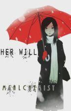 Her Will by msalchemist