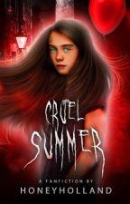 Cruel Summer ━━ Bill Denbrough by honeyholland