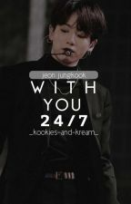 With U 24/7 Jungkook Hybrid X Reader  by _kookies-and-kream_