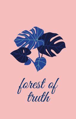 Đọc truyện Forest of Truth - KOOKMIN - [TRANS]