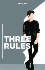 Three Rules by Seselina