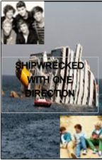shipwrecked with One Direction by NiallsPrincess2231