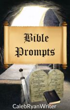 Bible Prompts by CalebRyanWriter