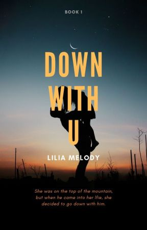 Down With U by LiliaMelody