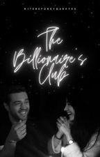The Billionaire's Club by ritebeforeyoureyes_x