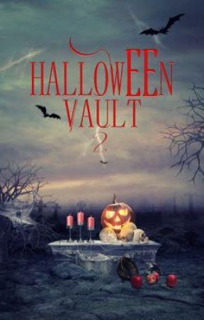 The Halloween Vault 2 by WattpadVampires