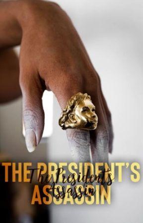 The President's Assassin|вwwм by TheOfficialAduke
