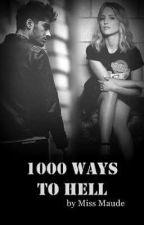 1000 ways to hell | z.m. by meetmissmaude