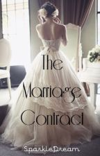The Marriage Contract by SparkleDream