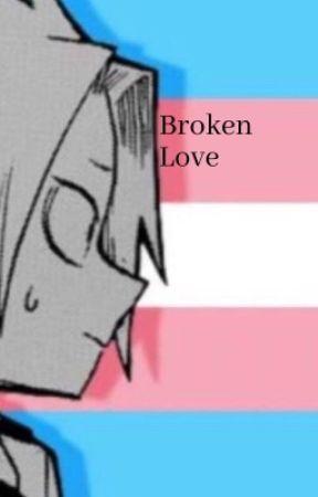 Broken Love (Trans! Denki x Shinsou by Kai80138