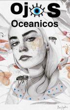 OJOS OCEÁNICOS by kiwiHES08