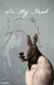 In My Head by pokemilia